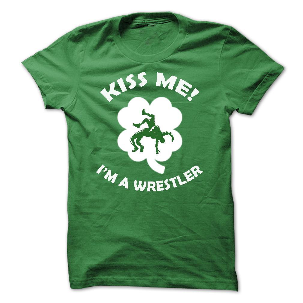 Kiss me - I am a Wrestler Shirt